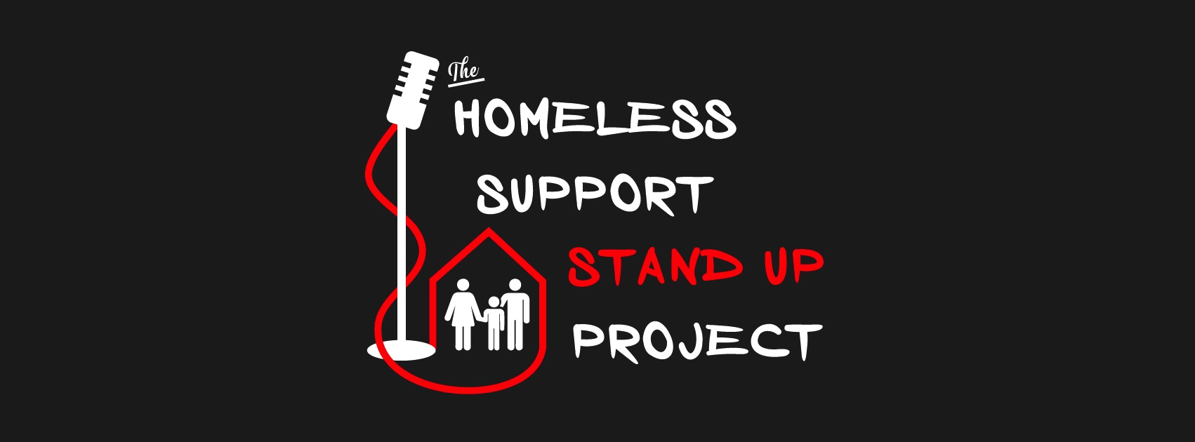 The Homeless Support Stand-Up Project